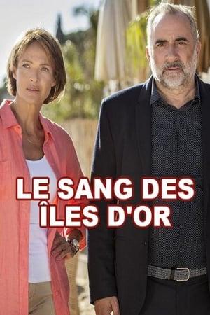 Le Sang des Iles d'Or (2016)