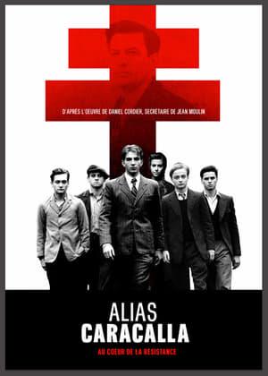 Alias Caracalla 1 Les rebelles du 17 juin 1940 (2013)