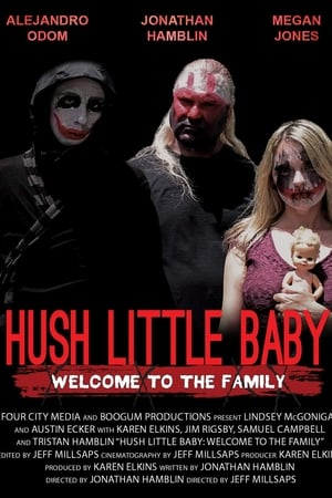 Hush Little Baby Welcome To The Family 2018
