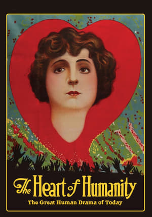 The Heart of Humanity 1918
