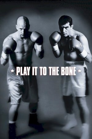 Play It to the Bone 1999