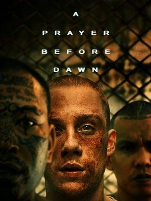 A Prayer Before Dawn 2018