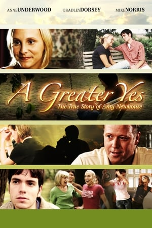 A Greater Yes: The Story of Amy Newhouse 2009