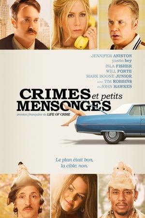 Crimes et petits mensonges (2013)