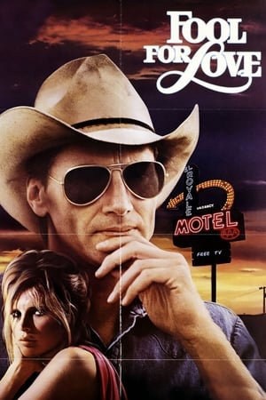 Fool for Love 1985