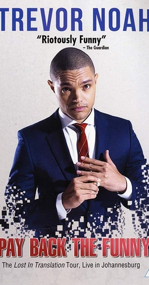 Trevor Noah: Pay Back The Funny 2015