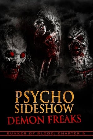 Psycho Sideshow: Demon Freaks 2018