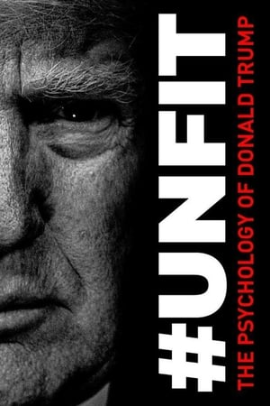 #UNFIT: The Psychology of Donald Trump 2020