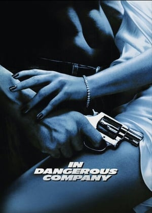 In Dangerous Company 1988