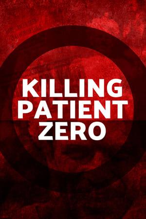 Killing Patient Zero 2019