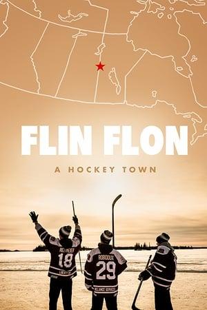 Flin Flon: A Hockey Town 2017