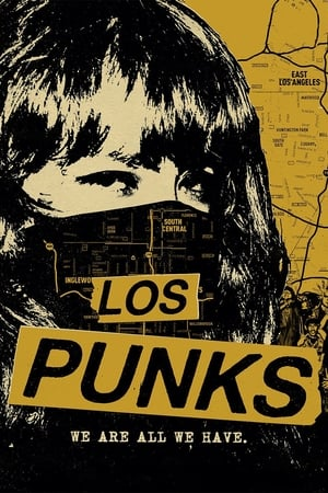 Los Punks: We Are All We Have 2016
