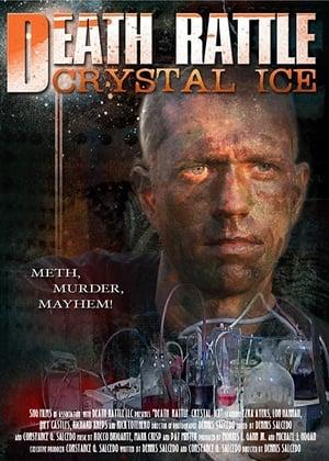 Death Rattle Crystal Ice 2009