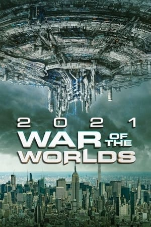 2021: War of the Worlds 2021
