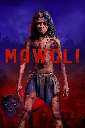 Mowgli / Relatos del Libro de la Selva (2018)