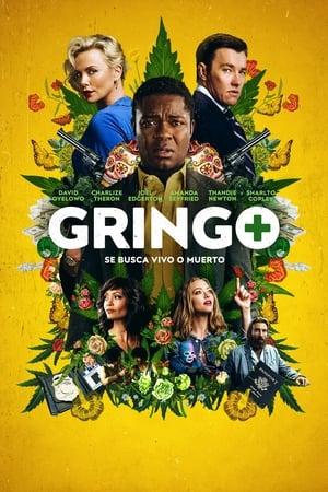 Gringo / Se busca vivo o muerto