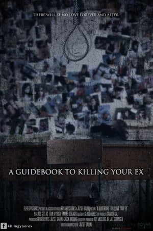 A Guidebook to Killing Your Ex 2016