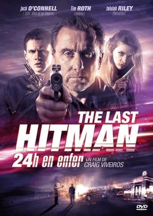 The last hitman : 24 heures en enfer