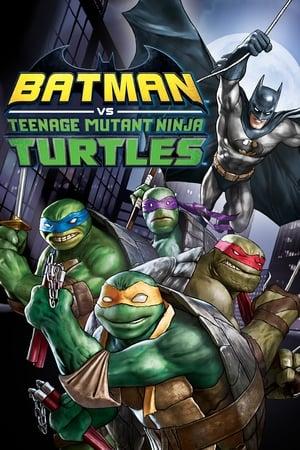 Batman vs. Teenage Mutant Ninja Turtles 2019