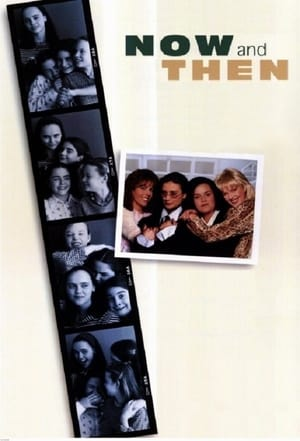 Now and Then 1995