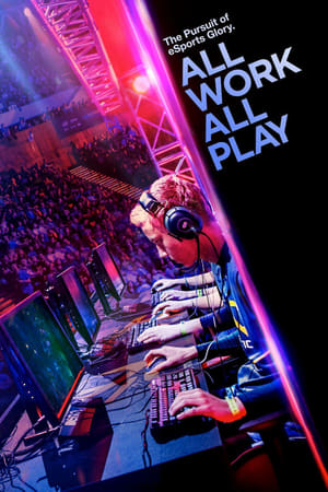 All Work All Play: The Pursuit of eSports Glory Live 2015