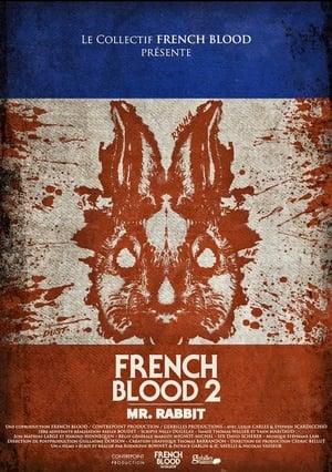 French Blood 2 – Mr. Rabbit