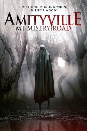 Amityville: Mt Misery Road 2018