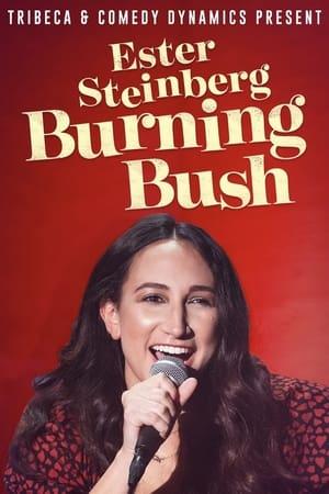 Ester Steinberg Burning Bush (2021)