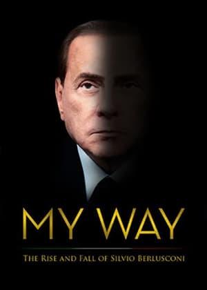 My Way: The Rise and Fall of Silvio Berlusconi 2016