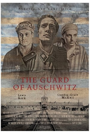 The Guard of Auschwitz (2018)
