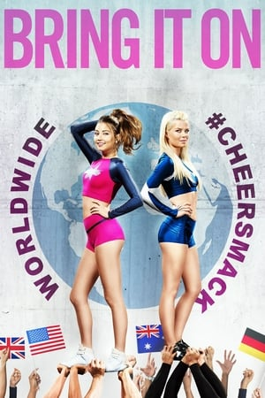Bring It On: Worldwide #Cheersmack-Azwaad Movie Database