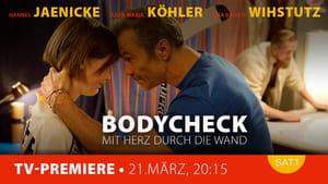 Bodycheck – Mit Herz durch die Wand