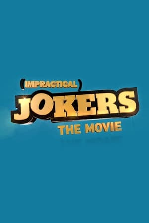 Play Impractical Jokers: The Movie