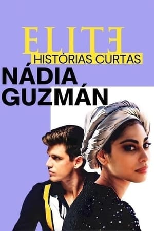 Image Elite Short Stories: Nadia Guzmán