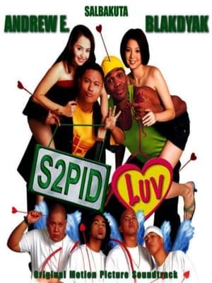 S2pid Luv (2002)