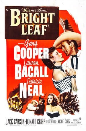 Bright Leaf (1950)