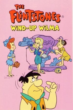The Flintstones: Wind-Up Wilma-Azwaad Movie Database