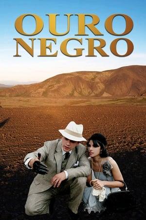 Ouro Negro (2009)