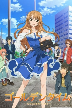 Golden Time: 1 Temporada