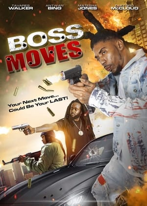 Boss Moves              2021 Full Movie
