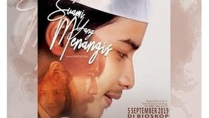 مشاهدة فيلم 2019 Suami yang Menangis أون لاين مترجم