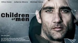 Children of Men – Τα Παιδιά των Ανθρώπων