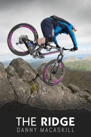 Danny MacAskill - Riding the Ridge