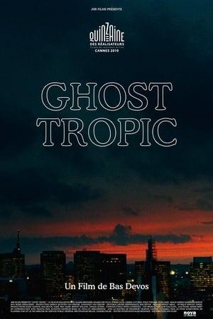 Voir Film Ghost Tropic streaming VF gratuit complet