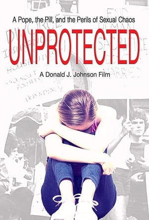 Unprotected (2018)