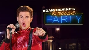 Adam Devine's House Party-Azwaad Movie Database