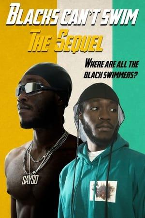 Blacks Can't Swim: The Sequel (2021)