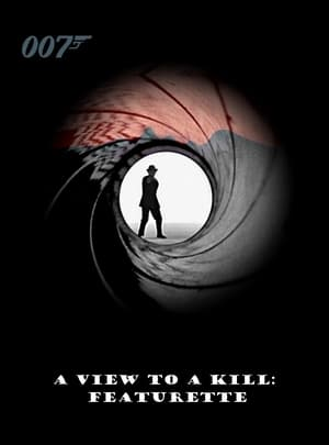 A View to a Kill: Featurette