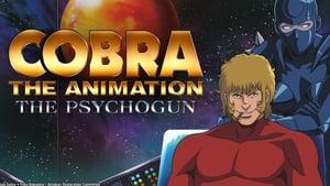 Cobra The Animation: The Psycho-Gun