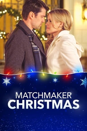 Watch Matchmaker Christmas Full Movie